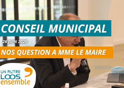 #CM du 25/06/2020 : nos questions orales